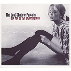 The Last Shadow Puppets   The Age Of The Understatement   2008   MP3   kentiin preview 0