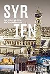 Syrien: Sechs Weltkulturerbe-St�tten...