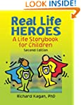Real Life Heroes: A Life Storybook fo...