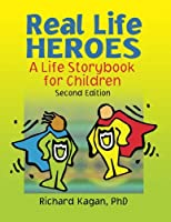 Real Life Heroes A Life Story Book by Richard