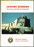 Century Bombers: The Story of the Bloody Hundredth