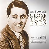 echange, troc Al Bowlly - Close Your Eyes