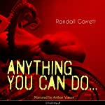 Anything You Can Do... | Randall Garrett