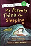 My Parents Think Im Sleeping (Turtleback School & Library Binding Edition)