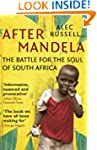 After Mandela: The Battle for the Sou...