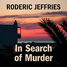 In Search of Murder (       UNABRIDGED) by Roderic Jeffries Narrated by Gordon Griffin