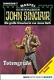 John Sinclair - Sammelband 7: Totengr��e (John Sinclair Sammelband)