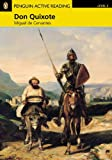 Don Quixote for Pack: Level 2 (Penguin Active Reading (Graded Readers)) (1405867892) by Cervantes, Miguel de