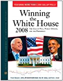 Winning the White House 2008: The Gallup Poll, Public Opinion, and the Presidency (0816075662) by Newport, Frank