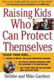img - for Raising Kids Who Can Protect Themselves book / textbook / text book