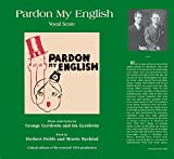 img - for Pardon My English - Vocal Score book / textbook / text book