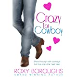 Crazy for Cowboy ~ Roxy Boroughs