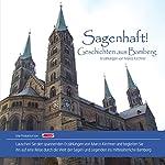 Sagenhaft! Geschichten aus Bamberg | Marco Kirchner
