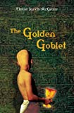 The Golden Goblet (Turtleback School & Library Binding Edition) (Puffin Newbery Library) (0785794697) by Eloise Jarvis McGraw