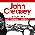 Gideon's Fire: Gideon of Scotland Yard, Book 7 Audiobook by John Creasey Narrated by Hugh Kermode