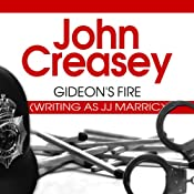 Gideon's Fire: Gideon of Scotland Yard, Book 7 | [John Creasey]