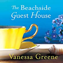 The Beachside Guest House (       UNABRIDGED) by Vanessa Greene Narrated by Victoria Fox