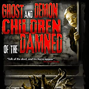 Ghost and Demon Children of the Damned Radio/TV Program