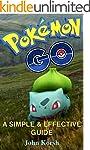 POKEMON GO: A SIMPLE & EFFECTIVE GUID...