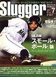 SLUGGER (スラッガー) 2008年 07月号 [雑誌]