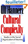 Cultural Complexity - Studies in the...