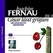 Cäsar lässt grüßen. Die Geschichte der Römer 4 | Joachim Fernau