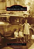 Brookwood Hills (Images of America)