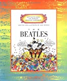 The Beatles (Getting to Know the World's Greatest Composers) (0516261479) by Mike Venezia
