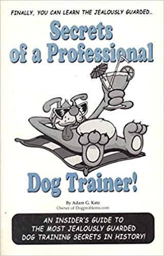 Secrets of a professional dog trainer free pdf download