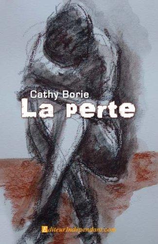 La perte de Cathy Borie