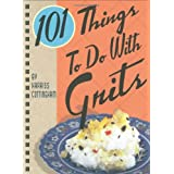 101 Things to Do with Gritsby Harriss Cottingham