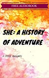 Image of She: A History of Adventure: By H. Rider Haggard : Illustrated & Unabridged (Free Bonus Audiobook)