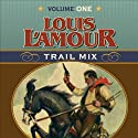 Trail Mix: Volume One (       UNABRIDGED) by Louis L'Amour Narrated by Willie Nelson, Kris Kristofferson, Johnny Cash, Waylon Jennings