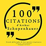 Philosophie pour tous : 100 citations d'Arthur Schopenhauer | Arthur Schopenhauer