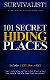 101 Secret Hiding Places | Hide What You Dont Want Found! (Survival Guide Series)