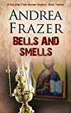Bells and Smells (The Falconer Files - File Book 12)