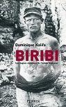 Biribi : Les bagnes coloniaux de l'armée française par Kalifa