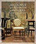 How to Recognize and Refinish Antique...
