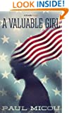 A Valuable Girl (Kindle Singles)