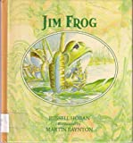 Jim Frog (0030695015) by Hoban, Russell