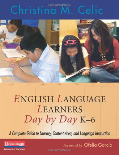 English Language Learners Day by Day, K-6: A Complete...