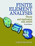 Finite Element Analysis: Theory and Application with ANSYS (4th Edition)