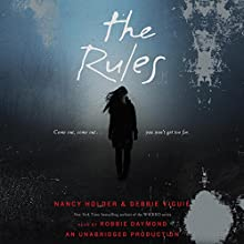 The Rules: Wolf Spring Chronicles (       UNABRIDGED) by Nancy Holder, Debbie Viguie Narrated by Robbie Daymond