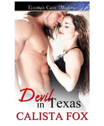 Devil in Texas by Calista Fox