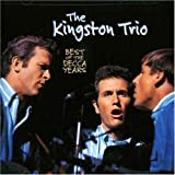 Songtexte von The Kingston Trio - Best of the Decca Years