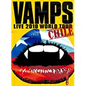 VAMPS LIVE 2010 WORLD TOUR CHILE [DVD]