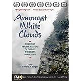 Amongst White Clouds ~ Chinese Buddhist...