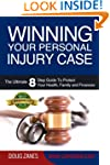 Winning Your Personal Injury Case: Th...