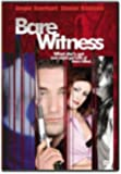 Bare Witness (Bilingual)