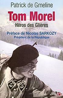 Tom Morel, héros des Glières